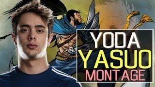 YoDa Yasuo Montage | Best Yasuo Plays [IRIOZVN]