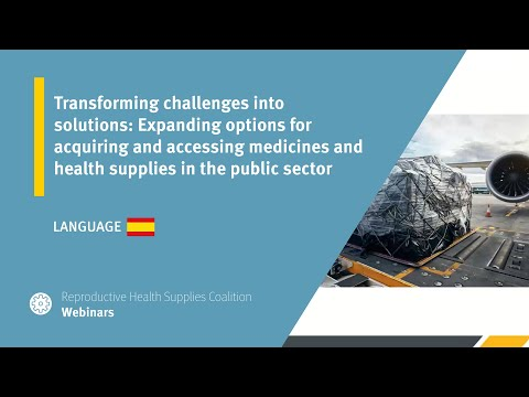 Transforming challenges into solutions: Expanding options for acquiring and accessing medicines and health supplies in the public sector