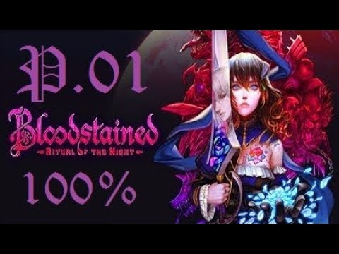 Bloodstained Ritual of the Night 100% Walkthrough Part 1