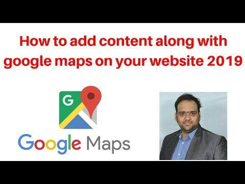 How to add content along with google maps on your website 2019