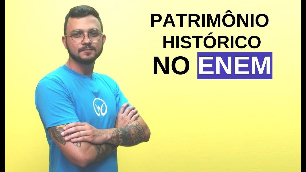 Sociologia no Enem: Patrimônio Histórico