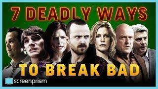 Breaking Bad Characters: 7 Deadly Ways to Break Bad