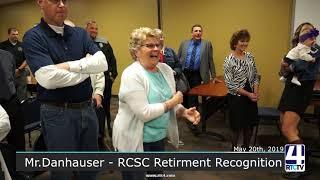 Mr.Danhauser - RCSC Retirement Recognition - 5-20-19