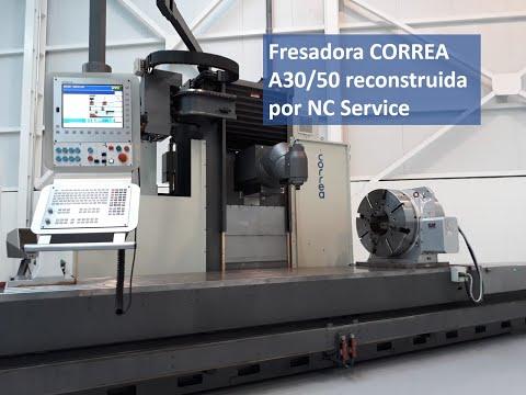 Fresadora CORREA A30/50 reconstruida por Nicolás Correa Service