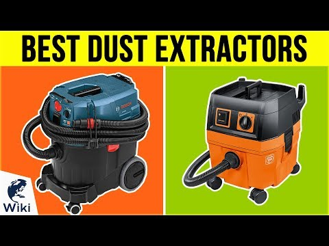 8 Best Dust Extractors 2019