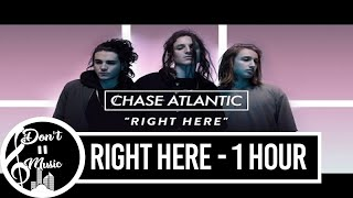 Right Here   Chase Atlantic (1 Hour Loop) (Animated Music Video)