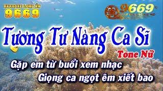 karaoke-tuong-tu-nang-ca-si-tone-nu-nhac-song-kla-karaoke-9669