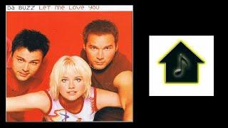 Da Buzz - Let Me Love You (Hex Hector Main Club Mix)