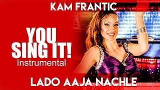 lado aaja nachle - you sing it instrumental | amar   - YouTube