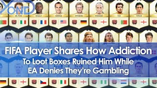 FIFA Player Shares How Addiction To Loot Boxes Ruined Him While EA Denies They're Gambling