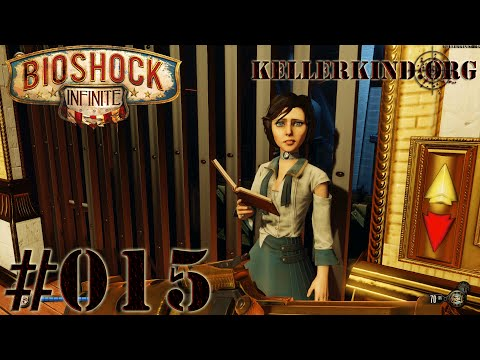 Bioshock Infinite [HD|60FPS] #015 - Ich will raus ★ Let's Play Bioshock Infinite