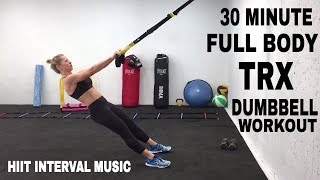 TRX Workout, FULL BODY TRX + Dumbbell HIIT Training, Suspension Trainer Workout by Shelly Dose