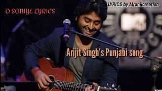 Arijit Singh's - O SONIYE LYRICS Song