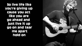 Hold On (New Song) -Ed Sheeran LYRICS