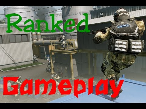 Warface full Ranked Gameplay!