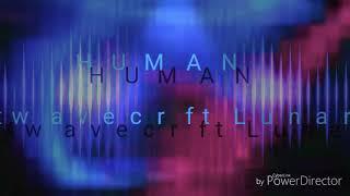 Human  - beatwavecr