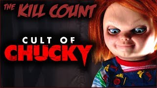 Cult of Chucky (2017) KILL COUNT