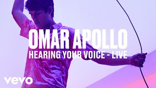 "Omar Apollo   ""Hearing Your Voice"" (Live) 