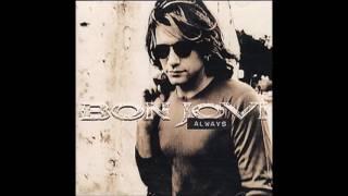 Bon Jovi   Always (Audio)