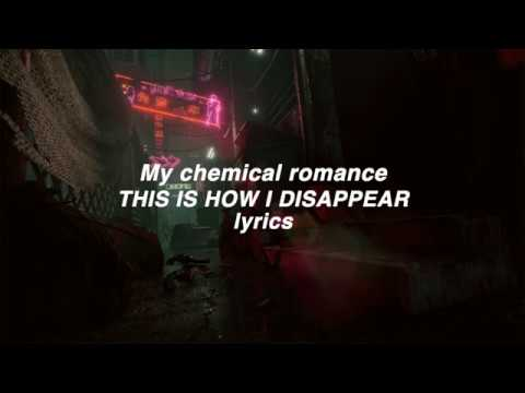 「My Chemical Romance」This Is How I Disappear lyrics (HD)