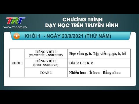 Lớp 1: Tiếng Việt (2 tiết) - Dạy học trên truyền hình HueTV ngày 23/9/2021