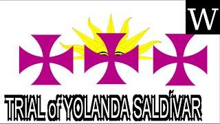 TRIAL Of YOLANDA SALDÍVAR - WikiVidi Documentary
