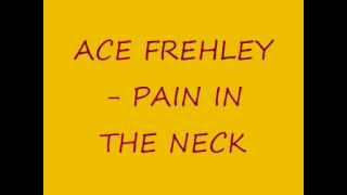 Ace Frehley- Pain in the Neck