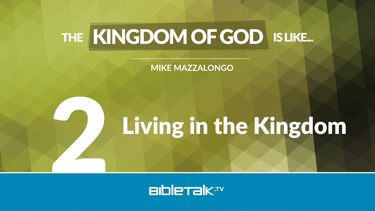 2. Living in the Kingdom