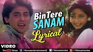 Bin Tere Sanam - Lyrical Video | Yaara Dildara - YouTube