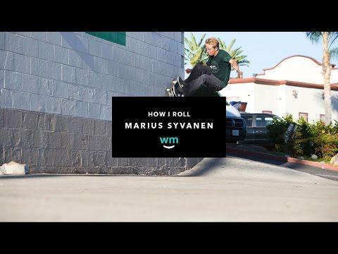 How I Roll with Marius Syvanen | TransWorld SKATEboarding