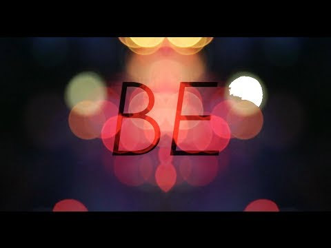 Be Lyric Video
