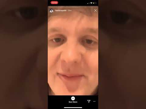 Lewis Capaldi Explains HOLD ME WHILE YOU WAIT On Instagram Stories