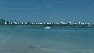 Mos Def X Ayatollah X Aretha  One Step Ahead (Hip Hop) Remix Blend