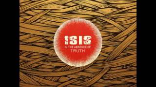 Isis - In the absence of truth (Full álbum)