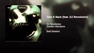 Take It Back (feat. DJ Revolution)