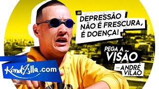 To Com Depressão? Pega a Visão – Setembro Amarelo com André Vilão