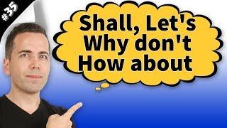 Shall,Lets,Whydont,HowaboutKonuAnlatımı#35