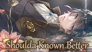Nightcore - Shoulda Known Better - MKTO (Lyrics)