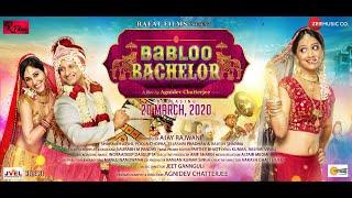 Babloo Bachelor Trailer