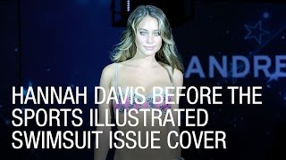 Hannah Davis Before the Sports Illustrated Swimsuit Issue Cover