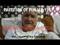 PARTITION OF PUNJAB:1947 VIDEO 115,BHAIPUR,SHAKARGARH,PAKISTAN