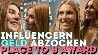 Influencern GELD abzocken beim Place To B Award !!!