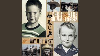 """Video thumbnail of """"Chris Hillman - Are You Missing Me"""""""