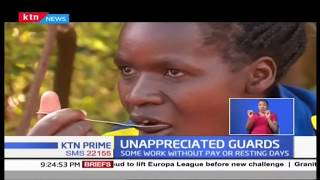 Plight of most private guards in Kenya, as many struggle to make ends meet