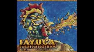Fayuca | Barrio Sideshow | #2 Tricky Sneaky Sleeves