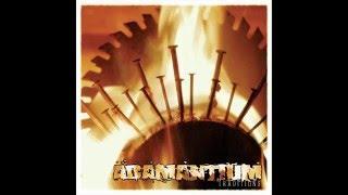 Adamantium - Traditions [Full Album]