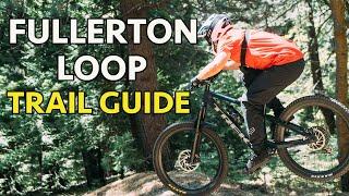Full Trail Guide for Fullerton Loop.