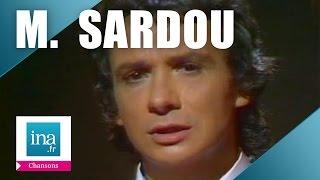 Michel Sardou 'En chantant' (live officiel)   Archive INA