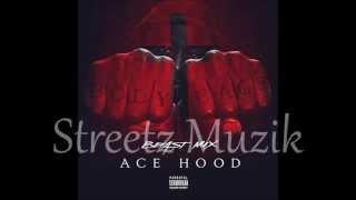 Ace Hood - Grind'n (Beast Mix)