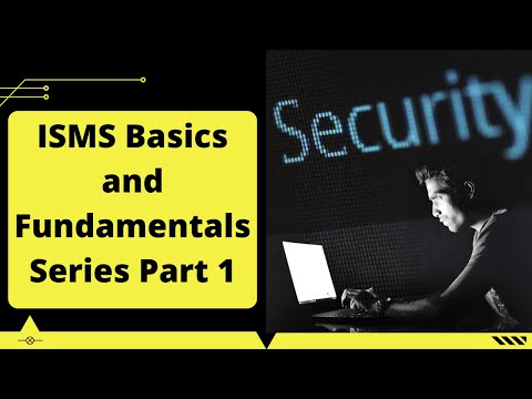 ISMS Basics and Fundamentals Series Part 1 - Free Information ...